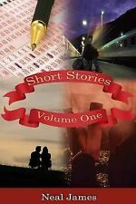 Short Stories: v. 1 Neal James Very Good Book
