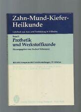 NORBERT SCHWENZER: PROTHETIK & WERKSTOFFKUNDE * THIEME VLG (SZ3O2)