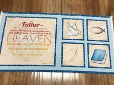 The  LORDS PRAYER  cotton Fabric Panel quilt / sew
