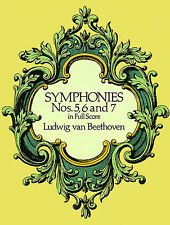 Beethoven Symphonies Nos. 5, 6 And 7 Full Score Sheet Music Book