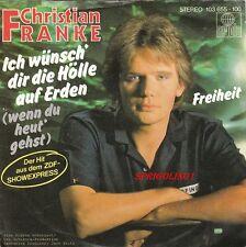 Christian Franke, Ich wünsch' dir die Hölle auf Erden, Freiheit, Ariola 103 655