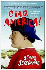 Ciao, America!: An Italian Discovers the U.S. by Beppe Severgnini