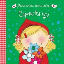 ¡Buenas Noches, Dulces Sueños! Caperucita Roja by Thomas Nelson Publishing...