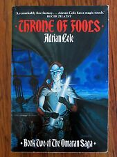 Adrian Cole - Throne of Fools - 1987 p/b