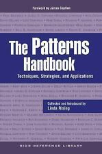 SIGS Reference Library: The Patterns Handbook : Techniques, Strategies, and...