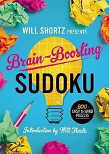 Will Shortz Presents Brain-Boosting Sudoku : 200 Easy to Hard Puzzles (2014,...