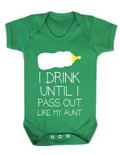 "Baby Play suit "" I drink Until I pass out like my Aunt ""  Baby Grow / Bodysuit"