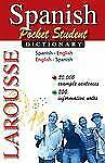 Larousse Pocket Student Dictionary : Spanish-English / English-Spanish by...