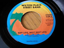 "WILTON PLACE STREET BAND - BABY LOVE SWEET SWEET LOVE    7"" VINYL"