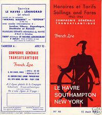 Paquebot - SS France - Horaires & Tarifs 1963/1964 - Cie. Gle. Transatlantique