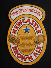 THE ONE AND ONLY NEWCASTLE BROWN ALE SERVE COOL COASTER