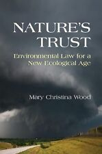 Nature's Trust : Environmental Law for a New Ecological Age by Mary Christina...