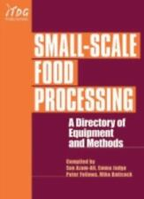 Small-Scale Food Processing: A Directory of Equipment and Methods-ExLibrary
