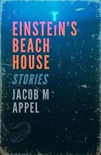Einstein's Beach House : Stories by Jacob Appel (2014, Paperback)