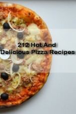 212 HOT AND DELICIOUS PIZZA RECEIPES-  ebook (PDF) download