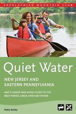 Quiet Water New Jersey and Eastern Pennsylvania: AMC's Canoe And Kayak-ExLibrary
