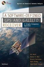 A Software-Defined GPS and Galileo Receiver: A Single-Frequency Approach Applie
