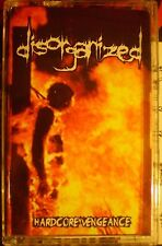 Disorganized - Hardcore Vengeance(tape, 2016)CATASEXUAL URGE MOTIVATION EMBALMER