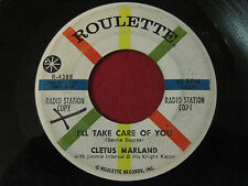 RARE SOUL 45 - CLETUS MARLAND - I'LL TAKE CARE OF YOU - ROULETTE 4388 PROMO
