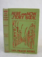 Lucy Sprague Mitchell  HERE AND NOW STORY BOOK E.P. Dutton c. 1948