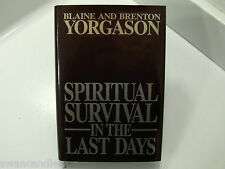 SPIRITUAL SURVIVAL IN THE LAST DAYS Judgment & Chastisement Mormon LDS