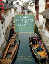 Human Evolution and Culture : Highlights of Anthropology by Melvin R. Ember,...
