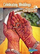 Cultures and Customs: Celebrating Weddings Around the World by Anita Ganeri...