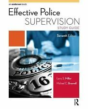 Effective Police Supervision by Michael C. Braswell and Larry S. Miller...
