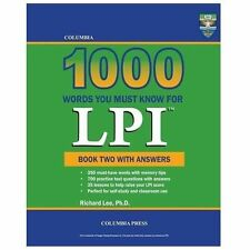 Columbia 1000 Words You Must Know for Lpi : Book Two with Answers by Richard...