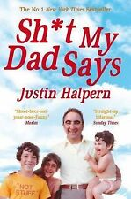 Shit My Dad Says BRAND NEW BOOK by Justin Halpern (Paperback, 2011)