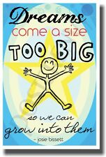 Dreams Come A Size To Big - NEW Classroom Motivational Poster