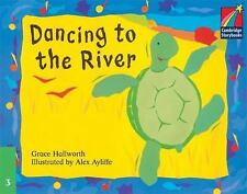 Dancing to the River ELT Edition (Cambridge Storybooks), Hallworth, Grace, Very