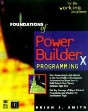 Foundations of Powerbuilder 5.0 Programming by Brian J. Smith (1996, Paperback)
