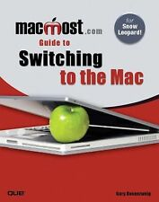 MacMost.com Guide to Switching to the Mac, Rosenzweig, Gary, Good Book