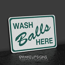 7 BY 10 WASH BALLS HERE GOLF SIGN COLLECTIBLE MAN CAVE CART PATH TEE