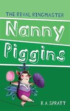 Nanny Piggins and the Rival Ringmaster, Spratt, R. A., New Books