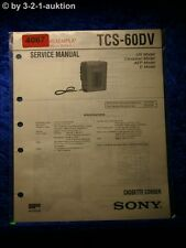 Sony Service Manual TCS 60DV Cassette Corder (#4067)