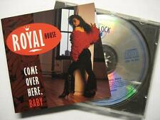 """Royal House """"come Over here baby"""" - CD"""