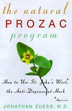 The Natural Prozac Program: How to Use St. John's Wort, the Anti-Depressant Her