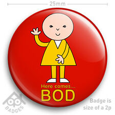 "HERE COMES BOD RETRO TV Badge BBC Children's TV -  25mm 1"" Badge"
