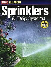 All About Sprinklers & Drip Systems (Ortho's All About Gardening)