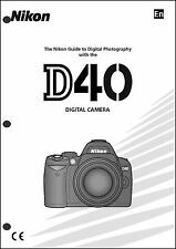 Nikon D40 User Manual Guide Instruction Operator Manual