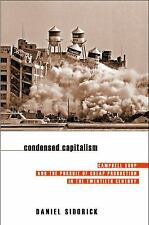 Condensed Capitalism: Campbell Soup and the Pursuit of Cheap Productio-ExLibrary