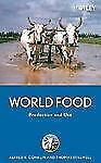 World Food: Production and Use .. Conklin, Alfred R.; Stilwell, Thomas