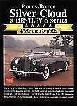 Ultimate Portfolio: Rolls-Royce Silver Cloud and Bentley S by R. M. Clarke VG+