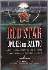 Red Star Under the Baltic (Pen & Sword 2004 1st) Victor Korzh