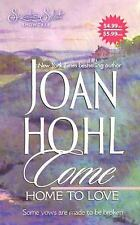 Come Home To Love (Signature Select) by Hohl, Joan