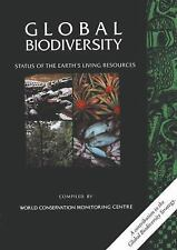 Global Biodiversity : Status of the Earth's Living Resources by World...