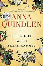 Still Life with Bread Crumbs: A Novel (Random House Large Print)-ExLibrary