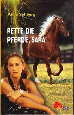 Sellberg, Anna – Rette die Pferde, Sara! PonyClub Geschichte Roman Pferd